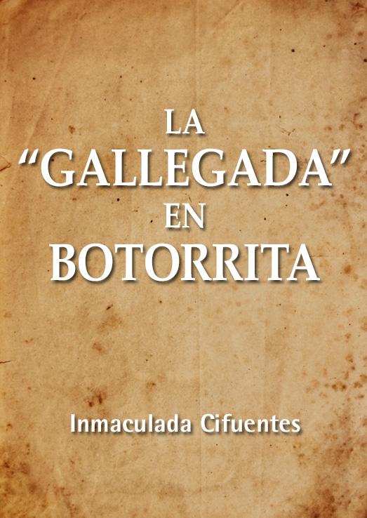 """La """"Gallegada"""" en Botorrita"""