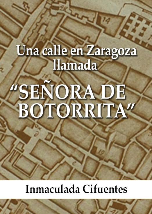 """Una Calle en Zaragoza llamada """"Señora de Botorrita"""""""